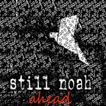stillnoah's first ep: ahead - cover image